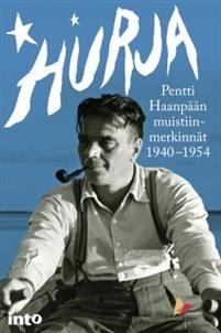 Pentti Haanpää: Hurja, Into Kustannus