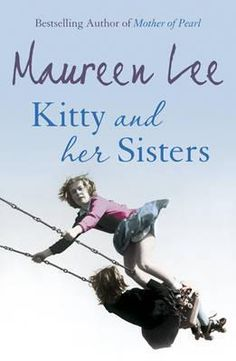 Kitty and Her Sisters- Maureen Lee... What can I say I love all she writes and how she writes.... and this book did not disappoint. Great story told with a need to keep reading...