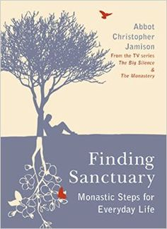 Finding Sanctuary by Christopher Jamison