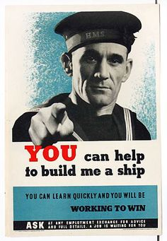 You can help to build me a ship, British WWII poster