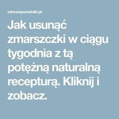 Jak usunąć zmarszczki w ciągu tygodnia z tą potężną naturalną recepturą. Kliknij i zobacz. Face Massage, Diy Beauty, Health And Beauty, Makeup Tips, Health Fitness, Make Up, Skin Care, Bonsai, Manicure