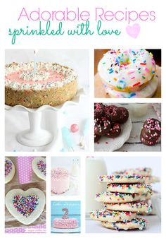 Adorable Sprinkle Recipes to make your desserts a little more fun!