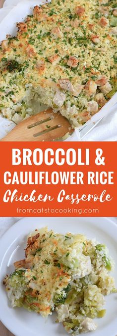A healthy and cheesy broccoli and cauliflower rice chicken casserole that is perfect for dinner and makes great leftovers. Gluten free, grain free & paleo! // fromcatstocooking...