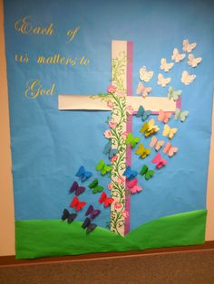 """Each of Us matters to God"",  April, Easter, Resurrection, cross,butterflies, New life, flowers"
