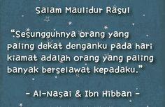 Salam Maulidur Rasul  Sesungguhnya orang yang paling...