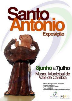 """Exposição: """"Santo António""""  # 8 de Junho a 7 de Julho, 2012  @ Museu Municipal de Vale de Cambra  entrada livre"""