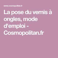La pose du vernis à ongles, mode d'emploi - Cosmopolitan.fr