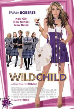Directed by Nick Moore.  With Emma Roberts, Aidan Quinn, Natasha Richardson, Lexi Ainsworth. A rebellious Malibu princess is shipped off to a strict English boarding school by her father.