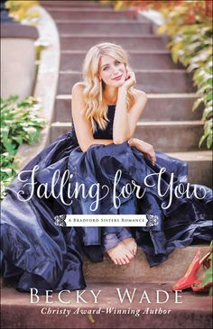Falling for You by: Becky Wade, May 2018