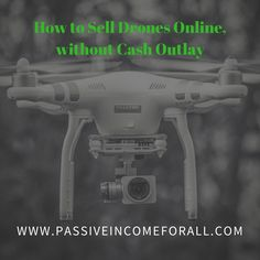 If You are Passionate about Drones, then I can show you how to Build an Online Business from it. Learn how to Sell Drones online without Cash Outlay. Successful Online Businesses, How To Get Rich, Drones, Affiliate Marketing, I Can, Passion, Things To Sell, Education, Learning