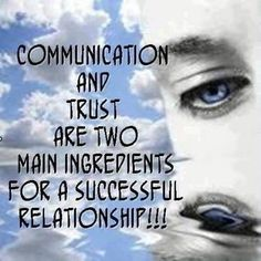 We have trust galore. Communication, on the other hand.... Yeahhhhh..... that's a um.. work in progress. Mostly on my end