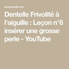 Dentelle Frivolité à l'aiguille : Leçon n°6 insérer une grosse perle - YouTube Tatting, Textiles, Couture, Bracelets, Lace Jewelry, Embroidery, Tatting Tutorial, Chunky Beads, Sew