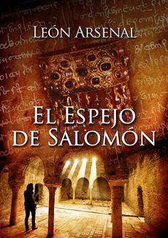 El Espejo de Salomón, por León Arsenal. (pablouria.com)