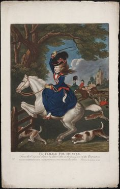 The female fox hunter from the original picture originally by John Collet (earlier picture). Printed 1796. Lewis Walpole Library Digital Collection.