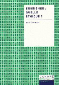 Eirick Prairat - Enseigner : quelle éthique ?/ http://hip.univ-orleans.fr/ipac20/ipac.jsp?session=DF60621479464.244&profile=scd&source=~!la_source&view=subscriptionsummary&uri=full=3100001~!583205~!0&ri=2&aspect=subtab48&menu=search&ipp=25&spp=20&staffonly=&term=Enseigner+%3A+quelle+%C3%A9thique+%3F&index=.GK&uindex=&aspect=subtab48&menu=search&ri=2