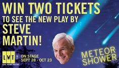 Enter now for your two tickets to seet Meteor Shower – A Play By Steve Martin at the Long Wharf Theatre in New Haven!