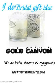 visit my website also follow me on facebook  called gold canyon candles by  blue eyes  and twitter is whelans gold canyon  www.sonyandave.mygc.com