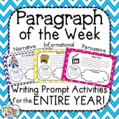 Paragraph writing activities and Writing Prompts for the Entire Year! Paragraph of the Week, a paragraph writing resource, will provide your students with LOTS of practice opportunities in writing well-organized paragraphs in a fun and enjoyable way.