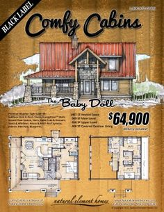 This place builds cabins for you but there are several floor plans