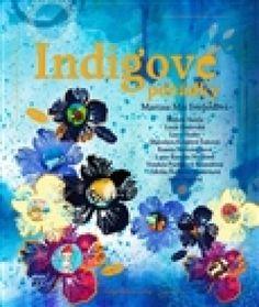 Indigové pohádky Indigo, Painting, Indigo Dye, Painting Art, Paintings, Painted Canvas, Drawings