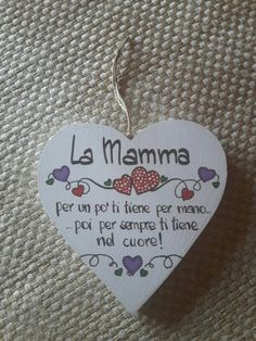 Bei pensieri da condividere con la mamma Decoupage, Mather Day, Diy And Crafts, Crafts For Kids, Good Sentences, Country Paintings, Learning Italian, Pallet Art, Mamma Mia