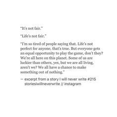 "♠️"" It's not fair.""   ♠️ "" Life's not fair."""