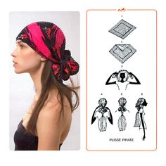 How to tie a scarf: The Plisse Pirate Pirate Hair, Hair Scarf Styles, Scarf Knots, Bandana Hairstyles, Turban Style, How To Wear Scarves, Head Wraps, Pirates, Ideias Fashion