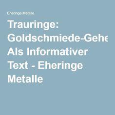 Trauringe: Goldschmiede-Geheimtipp Als Informativer Text - Eheringe Metalle