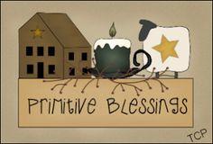PRIMITIVE BLESSINGS *