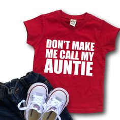 Don't make me call my auntie