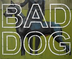"Zbigniew Sikora ""Bad Dog"" 2014"