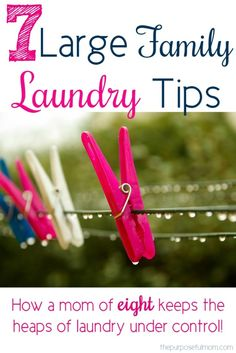 Large Family Laundry Tips - see how a mom of 8 keeps their laundry under control!