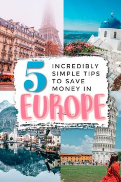 5 Incredibly Simple Tips Guaranteed to Save You Money While Traveling Europe | europe on a budget | travel tips for europe | travelling europe | backpacking europe | europe | traveling to europe | travel in europe | how to travel europe | backpacking in europe | traveling to europe tips | trips to europe | travel tips europe |