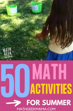 Want to keep math alive and fun over the summer? Try these 50  Fun and Simple Summer Math Activities! #math #summermath #homeschool #mathteachingtips