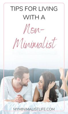 Sometimes, the decision to become a minimalist can impact your relationships in life, especially those you live with. But there are ways to live harmoniously with your loved-ones who may not be quite on board with your new minimalism lifestyle. Minimalist Living Tips, Minimalist Quotes, Minimal Living, Minimalist Lifestyle, Simple Living, Minimalist Style, Cosy Aesthetic, Relationship Tips, Relationships