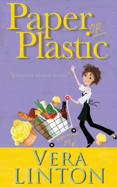 Paper or Plastic by Vera Linton http://www.amazon.com/dp/B00J80JOT6/ref=cm_sw_r_pi_dp_kssGvb0EF36Y1