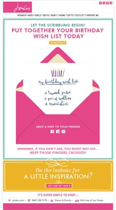 Joules birthday email newsletter campaign with animated envelope revealing wishlist Happy Birthday Email, Birthday Wishes, Email Template Design, Email Templates, Email Design Inspiration, Creative Inspiration, Email Marketing Design, Marketing Ideas, Newsletter Design