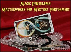 Magic Pendulums is a site dedicated to mentalists,  mind readers, and magicians. It offers everything from the newest literature, how-to books, and profiles on today's top mentalists to one-of-a-kind handcrafted pendulums.