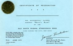 """Devil's Slide hiking certificate, 1972. Certificates of recognition for hikers of the """"Devil's Slide"""" portion of the Old Santa Susana Stagecoach Road were awarded at a fund-raiser for the Santa Susana Mountain Park Association held over two Saturdays in June, 1972. The event was successful, with over 1000 Chatsworth residents attending to support the Stagecoach Trail. Santa Susana Mountain Park Association Collection. San Fernando Valley History Digital Library."""