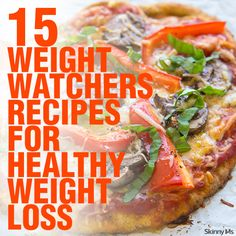 15 Weight Watchers Recipes for Healthy Weight Loss