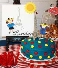 Madeline Party - french theme decor childrens party cake; paris; eiffel tower
