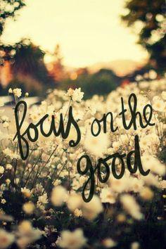 focus-on-the-good.jpg 500×750 pixels