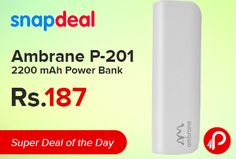Snapdeal Super #DealoftheDay is offering Ambrane P-201 2200 mAh #PowerBank just Rs.187. Charging Time 3-4 Hours, Connectors Micro-B USB, Output Power 5V 1A.  http://www.paisebachaoindia.com/ambrane-p-201-2200-mah-power-bank/