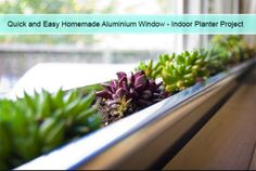 Quick and Easy Homemade Aluminium Window – Indoor Planter Project Read HERE --- > http://www.livinggreenandfrugally.com/diy-window-box-aluminum-gutter-indoor-planter-project/
