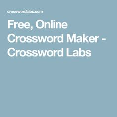Make crossword puzzles, print them out as PDFs, share them, and solve them online with Crossword Labs. It's free, fast and easy. Crossword Puzzle Maker, Crossword Puzzles, School 2017, Blended Learning, Educational Technology, Teaching Resources, Middle School, Labs, Free