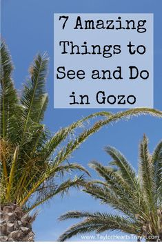 7 of the best things to see and do in Gozo, Malta. See them for yourself with CCI Study Abroad trips!