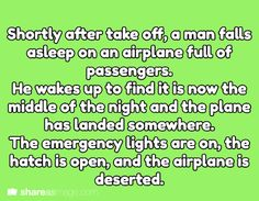Shortly after take off, a man fall asleep on a airplane full of passenders. He wakes up to find it is now the middle of the night and the plane has landed somewhere. The emergency lights are on, the hatch is open, and the airplane is deserted. Writing Quotes, Writing Advice, Writing Help, Writing A Book, Dialogue Prompts, Story Prompts, Writing Inspiration Prompts, Story Inspiration, Creative Writing Ideas