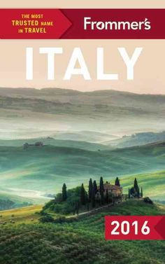 Frommer's 2016 Italy