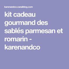 kit cadeau gourmand des sablés parmesan et romarin - karenandco