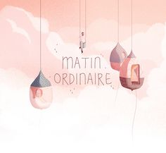 """Check out this @Behance project: """"Matin Ordinaire"""" https://www.behance.net/gallery/46627023/Matin-Ordinaire"""